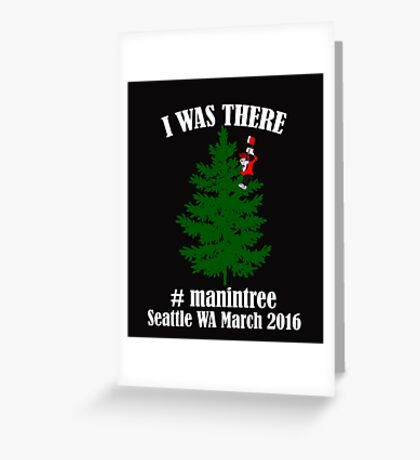 I Was There Seattle WA March 2016 white Greeting Card