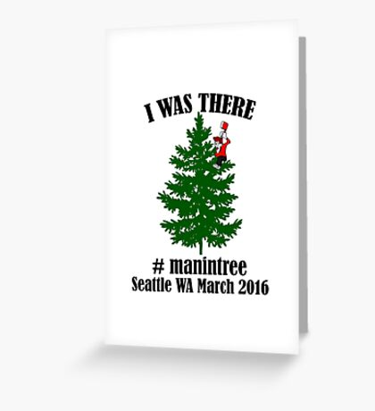 I Was There Seattle WA March 2016 black Greeting Card