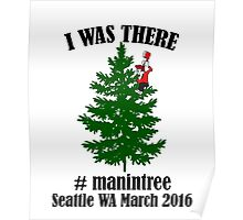 I Was There Seattle WA March 2016 black Poster