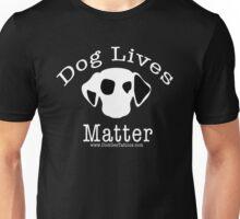 Dog lives matter Unisex T-Shirt