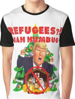 Funny Donald Trump Christmas Satire Refugees Bah Humbug Manger Nativity Wall Jesus Present Tree Holiday Nasty Women Deplorables Gag Gift Republican Democrat 2016 Election President  Graphic T-Shirt