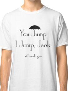 You Jump, I Jump, Jack (Black) Classic T-Shirt