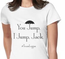 "Gilmore Girls Team Logan ""You Jump, I Jump, Jack"" (Black) Womens Fitted T-Shirt"