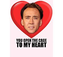 Nicolas Cage - You Open the Cage to My Heart Photographic Print