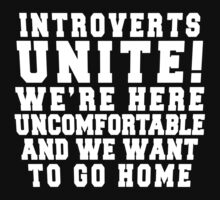 Introverts Unite! by dannylovato