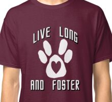 Live Long and Foster (White) Classic T-Shirt