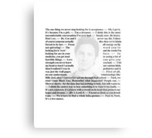 """Scrubs - Quotes of Dr. John """"JD"""" Dorian Metal Print"""
