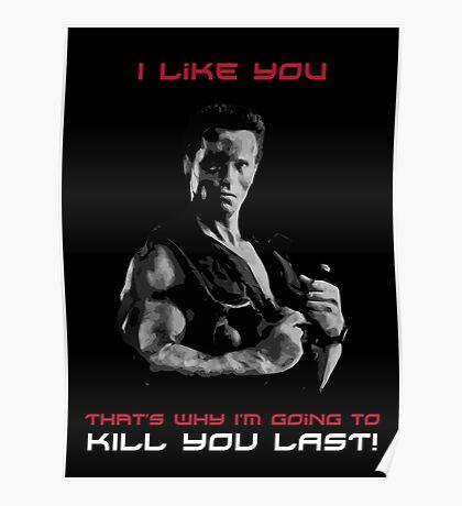 Commando - Design 1 - Kill You Last Poster