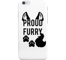 PROUD FURRY   -black- iPhone Case/Skin