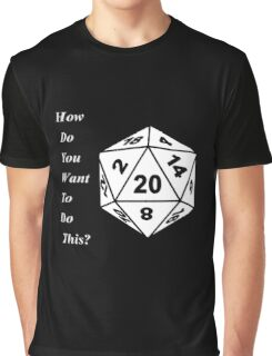 How do you want to do this? CTR Graphic T-Shirt