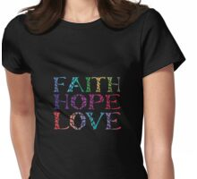 Faith Hope Love Colorful Womens Fitted T-Shirt