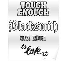 Tough Blacksmith Gift Idea Poster