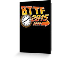 Back to the Future 2015 Logo with Clock Greeting Card