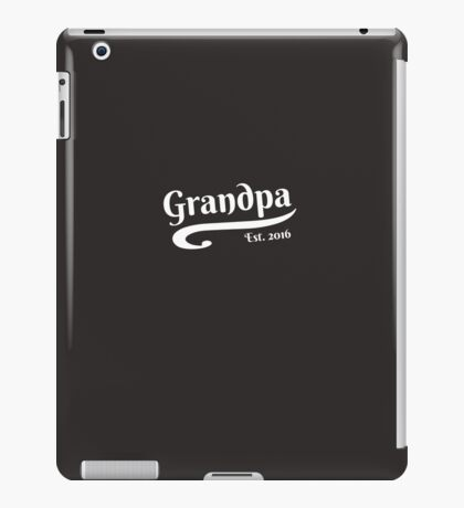 Grandpa Established 2016 iPad Case/Skin