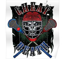 Cheat Death - lacrosse Poster