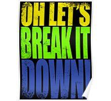 Lucio - Let's Break it DOWN! Poster
