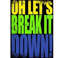 Lucio - Let's Break it DOWN! Photographic Print