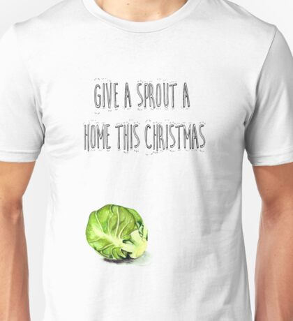 Give a Sprout a Home this Christmas Unisex T-Shirt