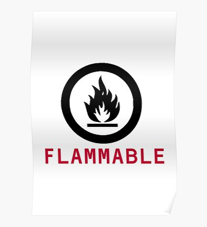 Flammable Warning Poster