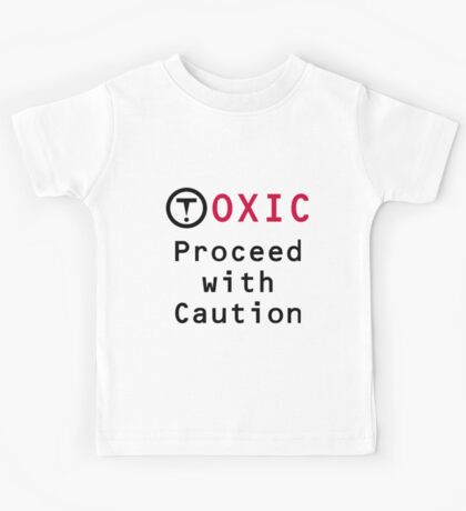Toxic Proceed with Caution Kids Tee