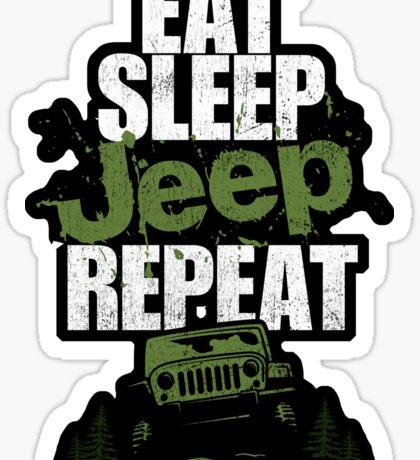 Eat sleep Jeep repeat Sticker