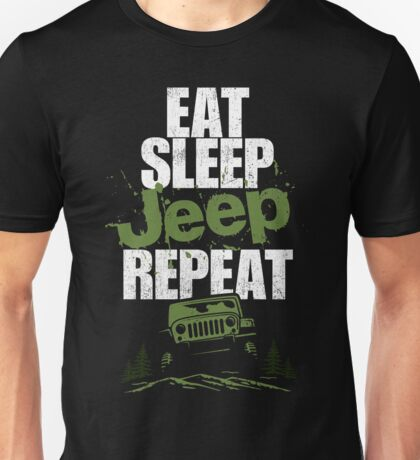 Eat sleep Jeep repeat Unisex T-Shirt