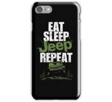 Eat sleep Jeep repeat iPhone Case/Skin