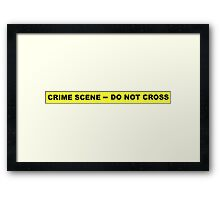 Crime Scene - Do Not Cross Framed Print