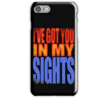 Soldier 76 - I've got you in my Sights iPhone Case/Skin