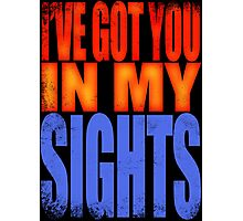 Soldier 76 - I've got you in my Sights Photographic Print