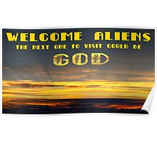 Welcome Aliens - Text Art Sunset Photograph Poster