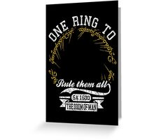 One ring to.. Greeting Card