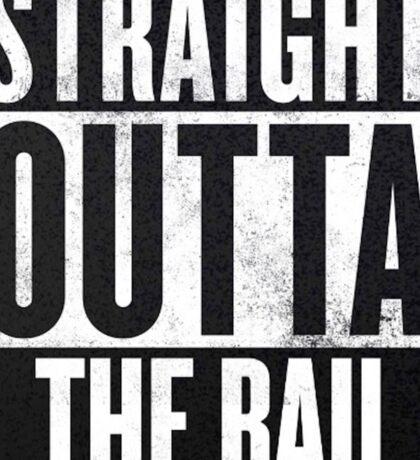 Straight Outta The BAU Sticker