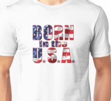 Born in the USA Red White and Blue T-Shirt Unisex T-Shirt