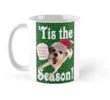 'Tis the Season!  Mug