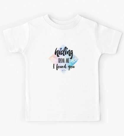 Hiding from me Kids Tee