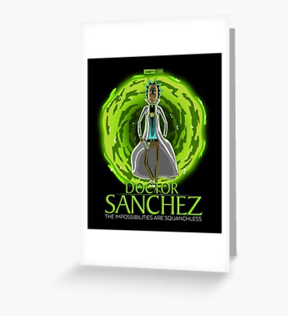 Doctor Sanchez Greeting Card