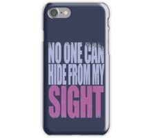 Widowmaker - No One Can Hide from My Sight iPhone Case/Skin