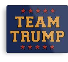 Team Trump Metal Print