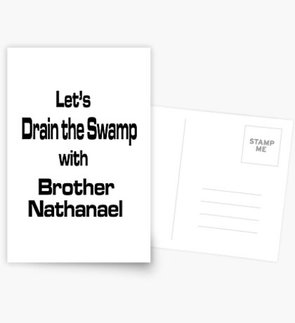 Let's Drain the Swamp with Brother Nathanael Postcards