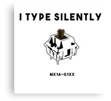 i type silently Canvas Print