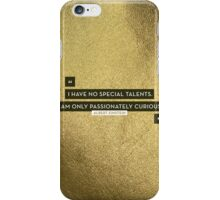 Passionately Curious iPhone Case/Skin