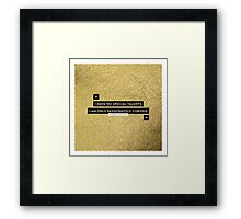 Passionately Curious Framed Print