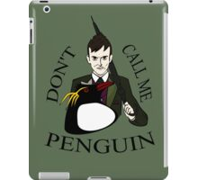 don't call me penguin (2) iPad Case/Skin