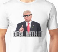 Donald Trump - DEAL WITH IT Unisex T-Shirt
