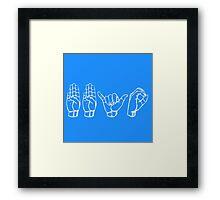 BBYO ~ AZA BBG SWAG American Sign Language ASL BBYOSWAG Be a Gamechanger! #MadEDesigns Framed Print