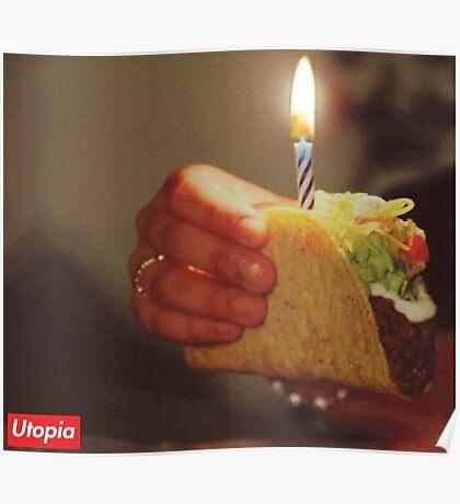 Birthday Taco - Utopia Poster