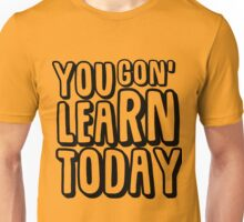 Kevin Hart - Learn Today Unisex T-Shirt