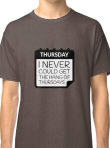 Thursdays Classic T-Shirt
