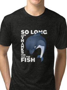 So Long ... Tri-blend T-Shirt